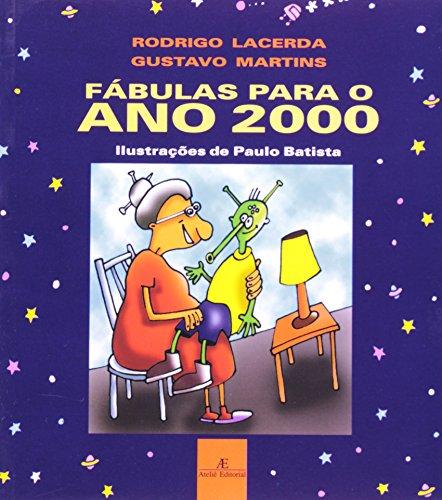 Fábulas para o Ano 2000, livro de Gustavo Bolognani Martins, Rodrigo Lacerda