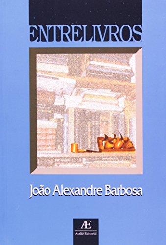 Entrelivros, livro de João Alexandre Barbosa