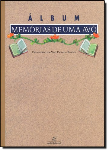 Memórias de uma Avó, livro de Vavy Pacheco Borges
