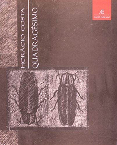 Quadragésimo, livro de Horácio Costa