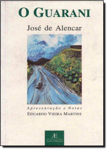 O Guarani, livro de José de Alencar