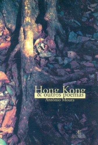 Hong Kong e Outros Poemas, livro de Antônio Moura