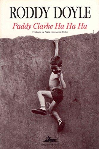 PADDY CLARKE  HA HA HA, livro de Roddy Doyle