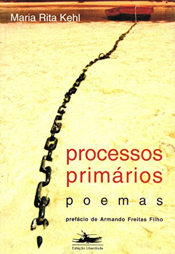 Processos primários, livro de Maria Rita Kehl