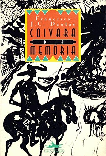 COIVARA DA MEMÓRIA, livro de Francisco J. C. Dantas