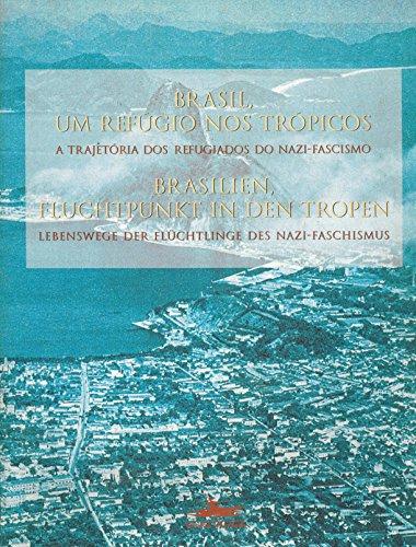 BRASIL, UM REFÚGIO NOS TRÓPICOS, livro de Maria Luiza Tucci Carneiro