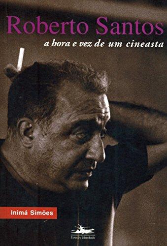 ROBERTO SANTOS, livro de Inimá Simões