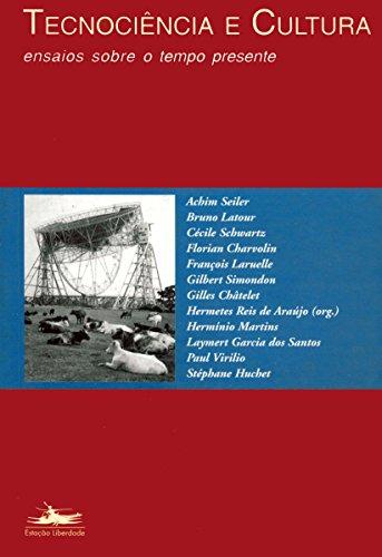 TECNOCIÊNCIA E CULTURA, livro de Hermetes R. de Araújo, org.