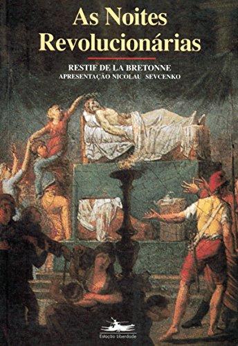 NOITES REVOLUCIONÁRIAS, AS, livro de Restif de La Bretonne