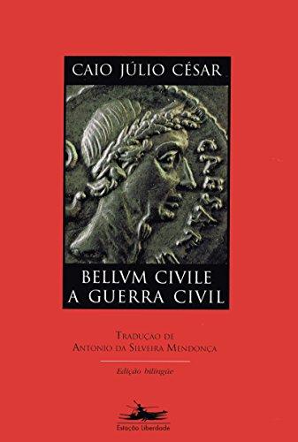 BELLVM CIVILE / A GUERRA CIVIL, livro de Júlio César