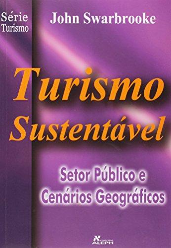 Turismo sustentável - Vol. 3, livro de John Swarbrooke