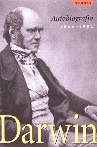 AUTOBIOGRAFIA - (1809-1882), livro de DARWIN, CHARLES