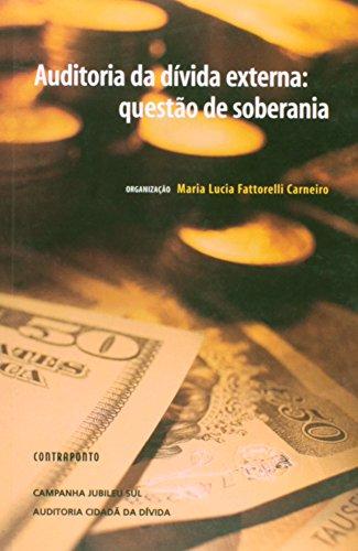 AUDITORIA DA DIVIDA EXTERNA - QUESTAO DE SOBERANIA, livro de CARNEIRO, MARIA LUCIA FATTORELLI