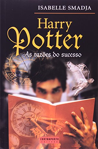 HARRY POTTER - AS RAZOES DO SUCESSO, livro de SMADJA, ISABELLE