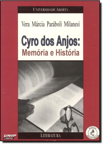 Cyro dos anjos, livro de Vera Márcia Paráboli Milanesi