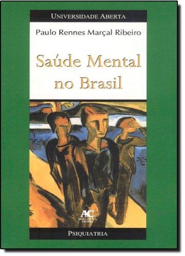 Saúde Mental no Brasil, livro de Paulo Rennes Marçal Ribeiro