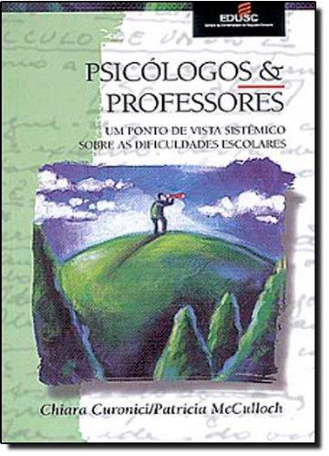 PSICOLOGOS E PROFESSORES, livro de MCCULLOCH, PATRICIA ; CURONICI, CHIARA