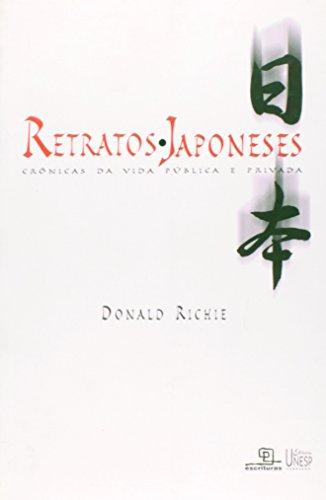 Retratos Japoneses - crônicas da vida pública e privada, livro de Donald Ritchie