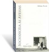 Sociodicéia às avessas, livro de Arlene Renk