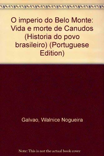 O Império do Belo Monte - Vida e morte de Canudos, livro de Walnice Nogueira Galvão