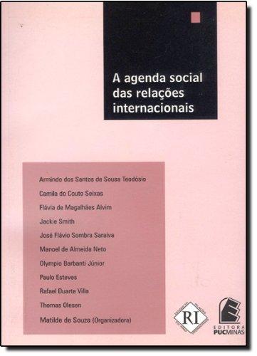 A agenda social das relações internacionais, livro de Matilde de Souza (Org.)