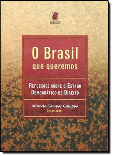 O Brasil que queremos, livro de Marcelo Campos Galuppo (Org.)