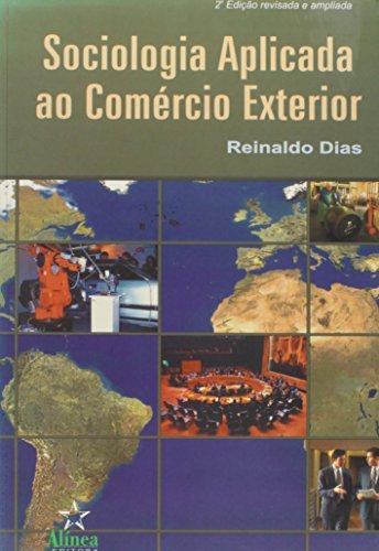 Sociologia Aplicada ao Comércio Exterior, livro de Reinaldo Dias