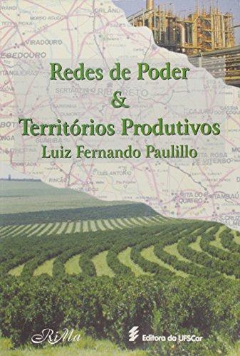 Redes de poder e territórios produtivos, livro de Luiz Fernando Paulillo