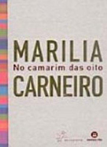 Marilia Carneiro No Camarim Das Oito, livro de Carla Muhlhaus