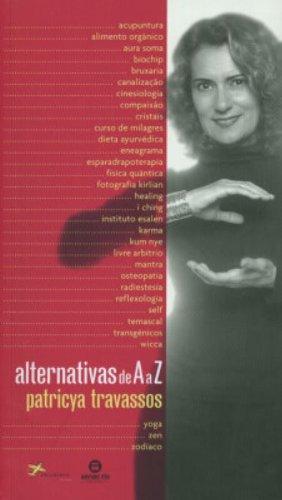 Alternativas De A a Z, livro de Patrycia Travassos