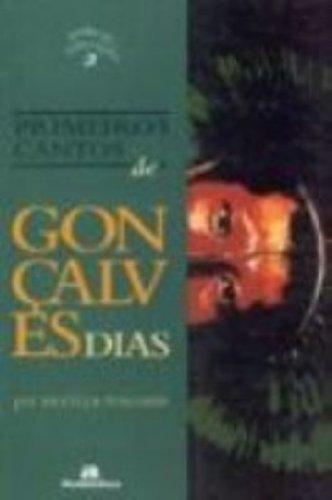 Primeiros Cantos de Gonçalves Dias, livro de Leticia Mallard (Org.)