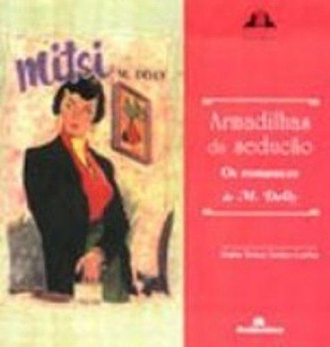 Armadilhas da Sedução - Os Romances de M.Delly, livro de Maria Teresa Santos Cunha