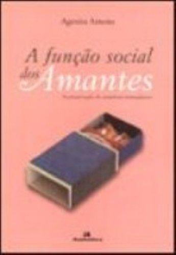 Função Social dos Amantes, A, livro de Agenita Terezinha Sousa Ameno