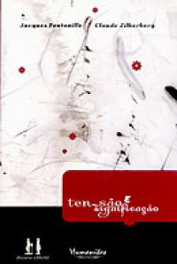 Tensão e significação, livro de Jacques Fontanille e Claude Zilberberg