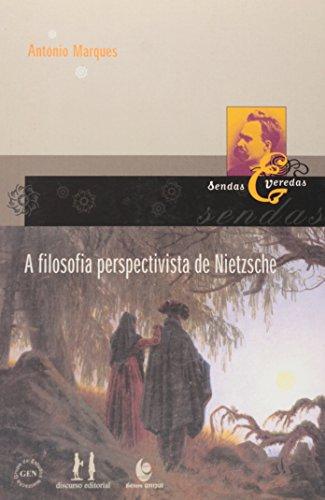 A FiIosofia perspectivista de Nietzsche, livro de António Marques