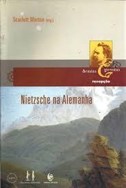 Nietzsche na Alemanha, livro de Scarlett Marton (Org.)