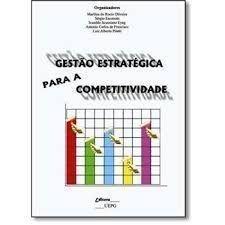 GESTÃO ESTRATÉGICA PARA A COMPETITIVIDADE, livro de Marilisa do Rocio Oliveira (Org.)