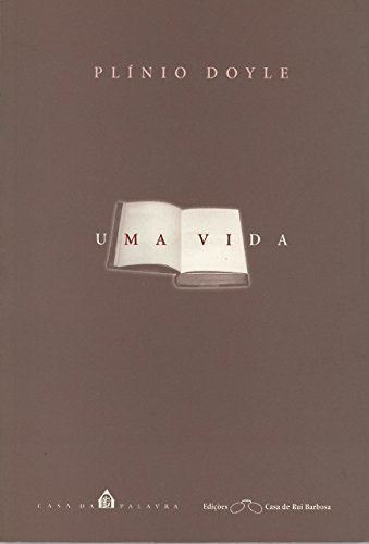 UMA VIDA, livro de DOYLE, PLINIO