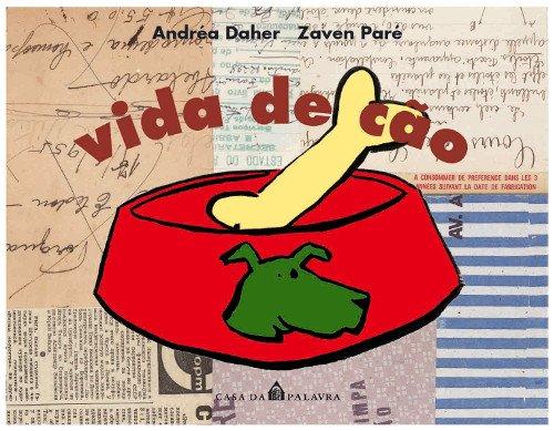 VIDA DE CÃO, livro de ANDRÉA DAHER E ZAVEN PARÉ