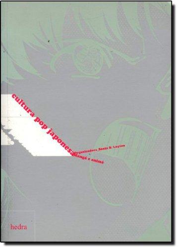 Cultura Pop Japonesa, livro de Sônia Bibe Luyten