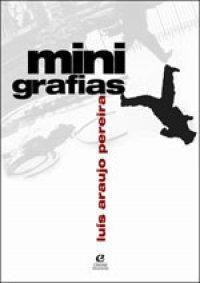 Minigrafias, livro de Luís Araujo Pereira