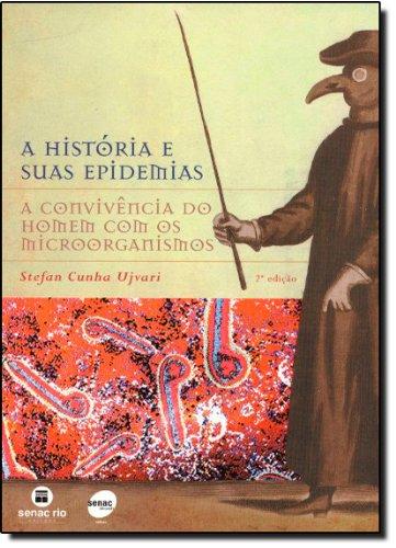 A História E Suas Epidemias, livro de Stevan Ujvari