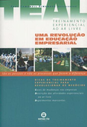 Teal. Treinamento Experiencial Ao Ar Livre, livro de Paul Dinsmore
