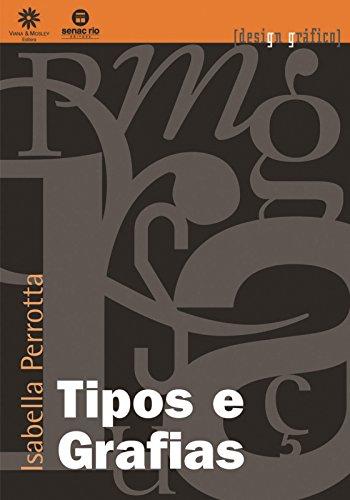 Tipos E Grafias, livro de Isabella Perrotta