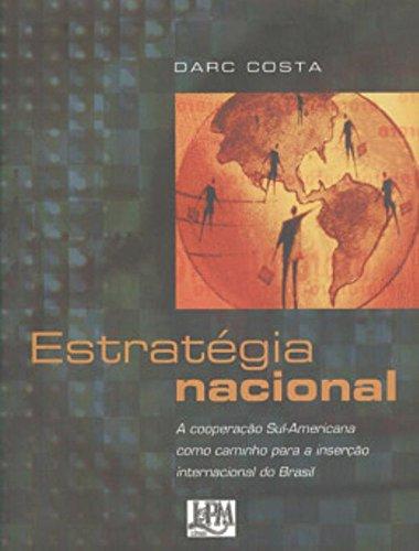 Estratégia nacional, livro de Darc Costa