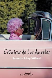 Crônicas de Los Angeles, livro de Annette Levy-Willard