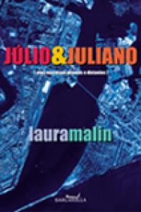 Júlio e Juliano, livro de Laura Malin