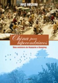China para Hipocondríacos, livro de José Ovejero