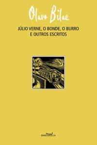 Júlio Verne, O bonde, O burro e outros escritos, livro de Olavo Bilac