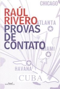 Provas de Contato, livro de Raúl Rivero